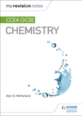 My Revision Notes: CCEA GCSE Chemistry