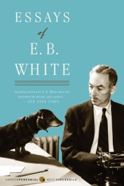 great essayists our time 2,294 likes, 26 comments - harpercollins (@harpercollinsus) on instagram: happy birthday, e b white considered one of the greatest essayists of our time, white was also.