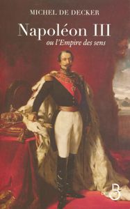 Napoléon III ou l'empire des sens La couverture du livre martien