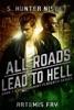 All Roads Lead to Hell (Book 1.5 of the Saint Flaherty series)