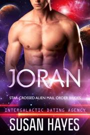 Joran Star Crossed Alien Mail Order Brides Intergalactic Dating Agency