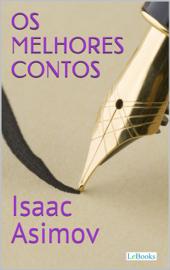 Os Melhores Contos de Isaac Asimov