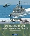 Die Flugzeuge Und Hubschrauber Der Marine