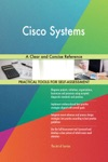 Cisco Systems A Clear And Concise Reference