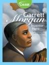 Garrett Morgan Inventor Hero