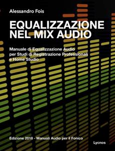 Equalizzazione nel Mix Audio Copertina del libro