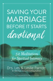 SAVING YOUR MARRIAGE BEFORE IT STARTS DEVOTIONAL