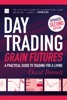 Day Trading Grain Futures, 2nd edition