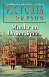 Murder on Union Square - Victoria Thompson