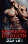 Breaking Dragon