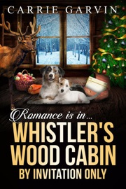 Romance Is In Whistler S Wood Cabin By Invitation Only