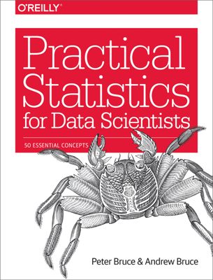 Practical Statistics for Data Scientists - Peter Bruce & Andrew Bruce book