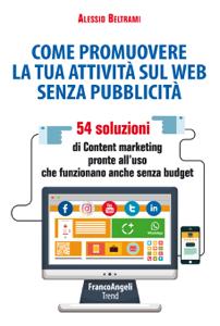 Come promuovere la tua attività sul web senza pubblicità Copertina del libro