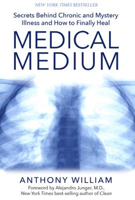 Medical Medium - Anthony William book