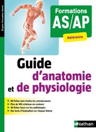 Guide d'anatomie et de physiologie - Formation AS/AP
