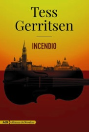 Incendio (AdN) - Tess Gerritsen & Pilar de la Peña Minguell by  Tess Gerritsen & Pilar de la Peña Minguell PDF Download