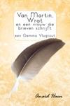 Van Martin Wrat En Een Vrouw Die Brieven Schrijft Een Gemma Vlugzout