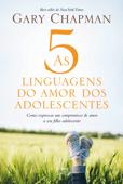 As 5 linguagens do amor dos adolescentes Book Cover