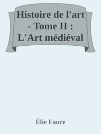 Histoire De L Art Tome Ii L Art M Di Val