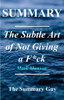 The Summary Guy - The Subtle Art of Not Giving a F*ck artwork