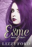 Esme Novella Trilogy (Halloween, Thanksgiving, Christmas)
