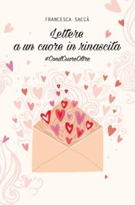 Lettere a un cuore in rinascita Book Cover