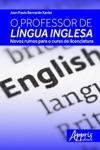 O Professor De Lngua Inglesa