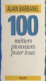 Download 100 métiers pionniers pour tous