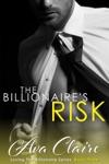 The Billionaires Risk