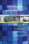 GIAC Certified Unix Security Administrator Standard Requirements