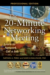 The 20-Minute Networking Meeting - Professional Edition Door Nathan A. Perez & Marcia Ballinger, PhD Boekomslag