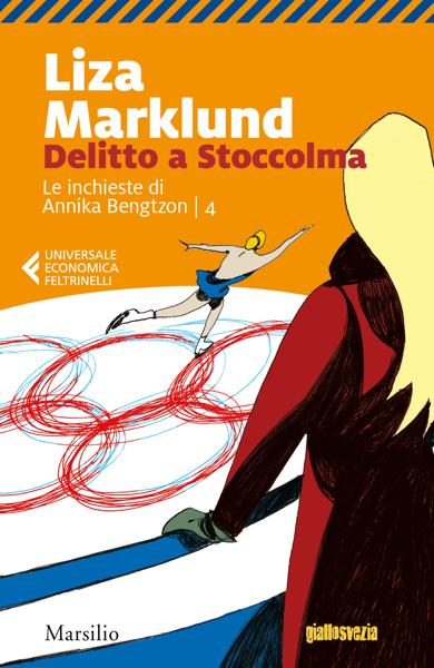 Delitto a Stoccolma da Liza Marklund