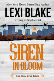 Siren in Bloom, Texas Sirens, Book 6 book
