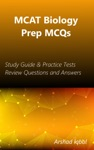 MCAT Biology Prep MCQs Study Guide  Practice Tests Review Questions And Answers