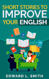Short Stories to Improve Your English book