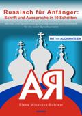 Russisch für Anfänger: Schrift und Aussprache in 10 Schritten