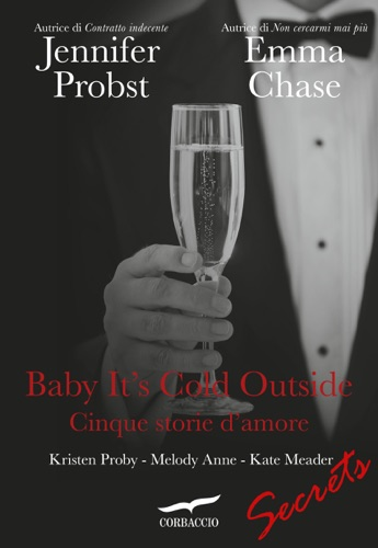 Emma Chase, Kristen Proby, Melody Anne, Kate Meader & Jennifer Probst - Baby it's cold outside