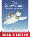 The Snowman And The Snowdog Read  Listen Edition