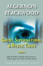 Ghost, Supernatural & Mystic Tales Vol 1