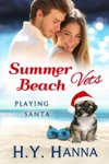 Summer Beach Vets Playing Santa