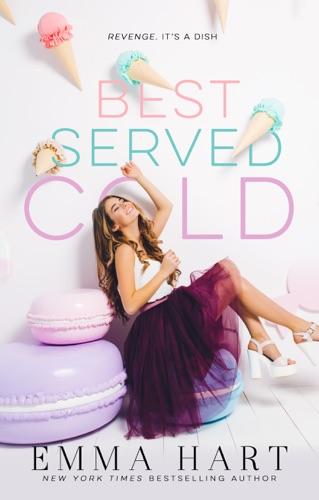 Emma Hart - Best Served Cold
