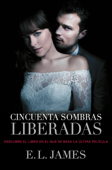 Download and Read Online Cincuenta sombras liberadas (Cincuenta sombras 3)