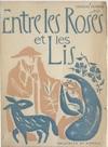 Entre Les Roses Et Les Lis