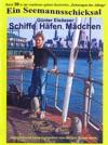 Schiffe Hfen Mdchen - Seefahrt 1956 - 1963