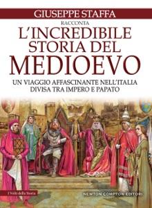 L'incredibile storia del Medioevo Book Cover
