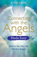 Kyle Gray - Connecting with the Angels Made Easy artwork