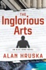 The Inglorious Arts