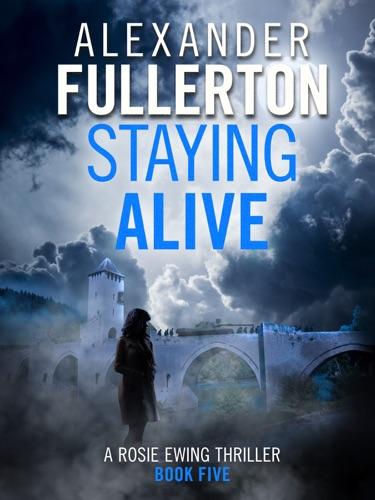 Alexander Fullerton - Staying Alive