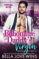 Billionaire Daddy's Virgin