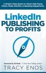 LinkedIn Publishing To Profits